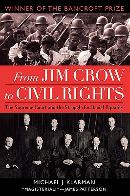 From Jim Crow to Civil Rights By Klarman, Michael J.